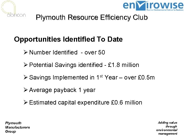 Plymouth Resource Efficiency Club Opportunities Identified To Date Ø Number Identified - over 50