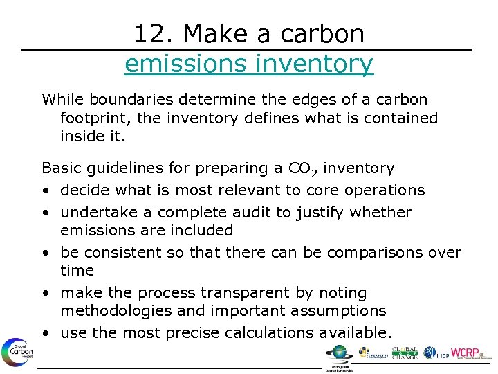 12. Make a carbon emissions inventory While boundaries determine the edges of a carbon