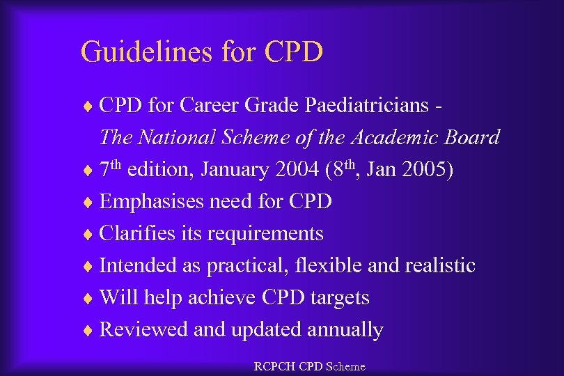 Guidelines for CPD ¨ CPD for Career Grade Paediatricians - The National Scheme of