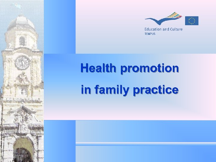 Health promotion in family practice
