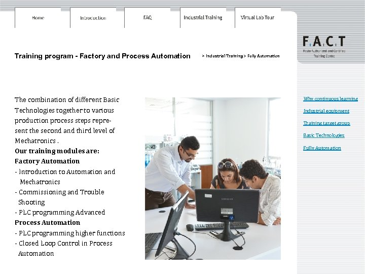 Training program - Factory and Process Automation The combination of different Basic Technologies together
