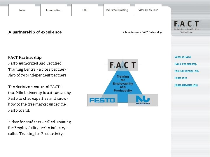 A partnership of excellence > Introduction > FACT Partnership Festo Authorized and Certified Training
