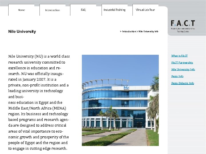 Nile University (NU) is a world class research university committed to excellence in education