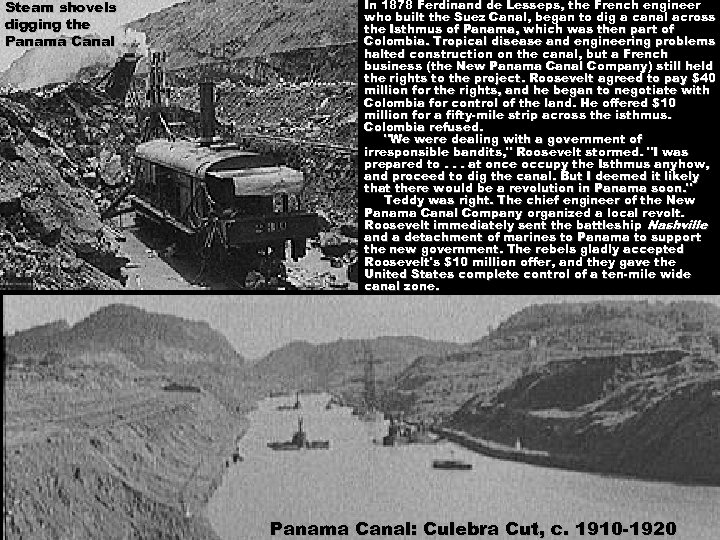 Steam shovels digging the Panama Canal In 1878 Ferdinand de Lesseps, the French engineer
