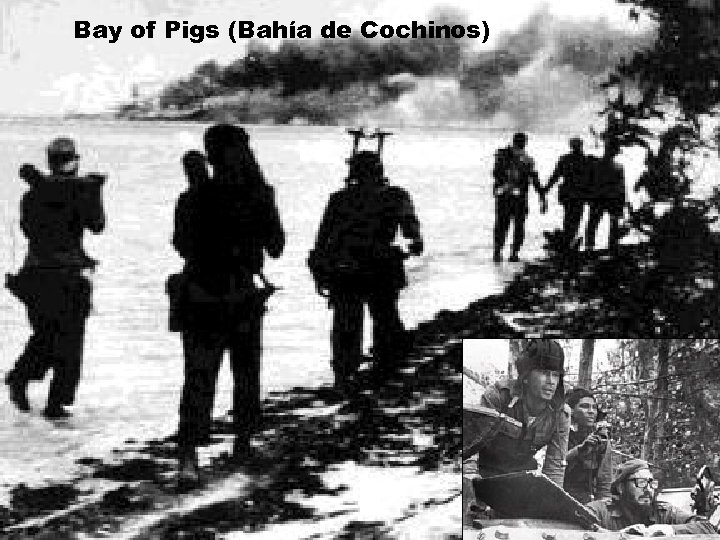Bay of Pigs (Bahía de Cochinos)