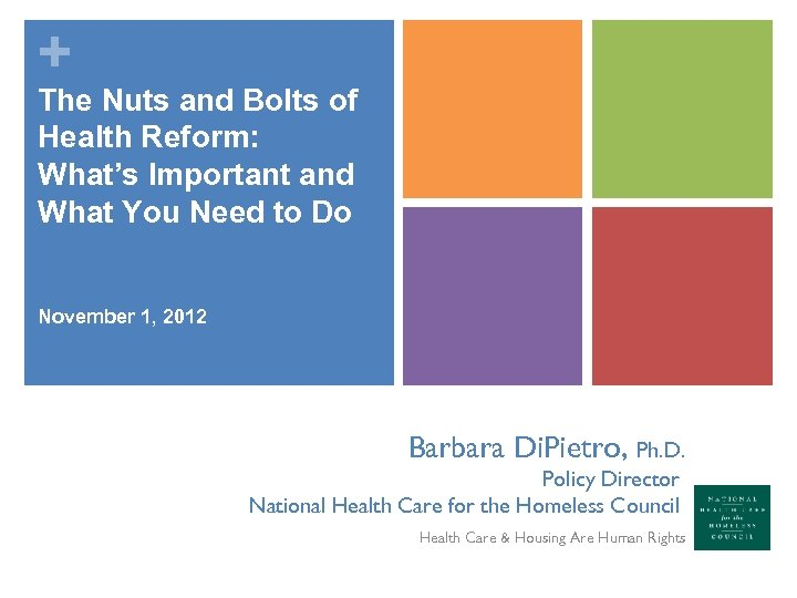 + The Nuts and Bolts of Health Reform: What's Important and What You Need