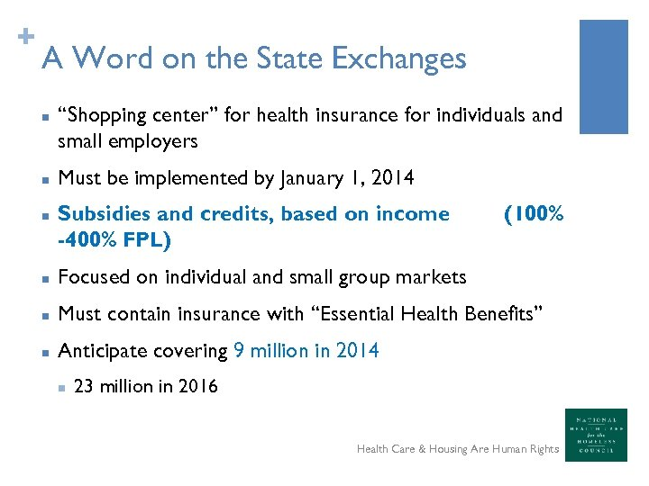 "+ A Word on the State Exchanges n n n ""Shopping center"" for health"