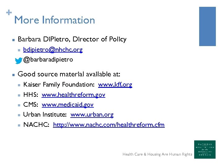 + More Information n Barbara Di. Pietro, Director of Policy n n n bdipietro@nhchc.