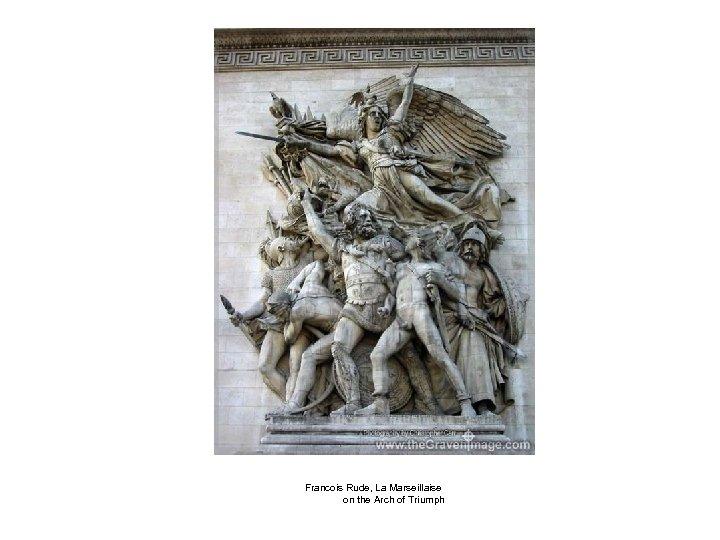 Francois Rude, La Marseillaise on the Arch of Triumph
