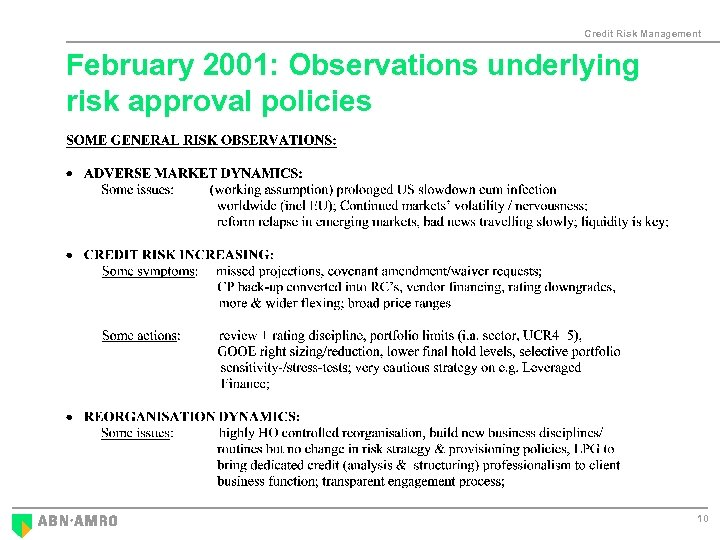 Credit Risk Management February 2001: Observations underlying risk approval policies 10