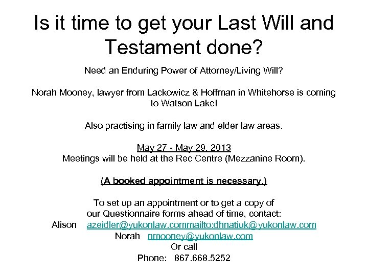Is it time to get your Last Will and Testament done? Need an Enduring
