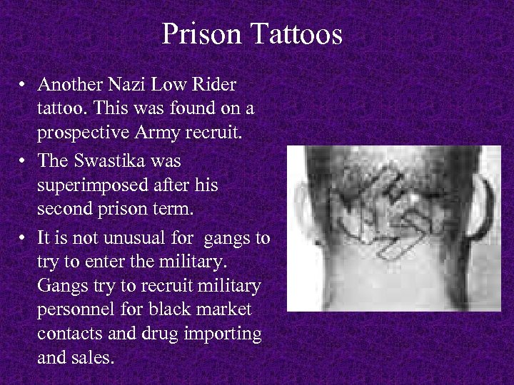 Prison Tattoos • Another Nazi Low Rider tattoo. This was found on a prospective
