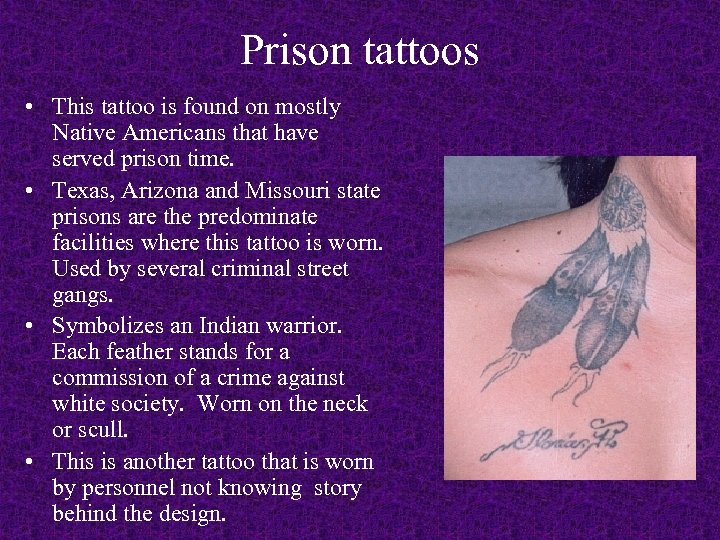 Prison tattoos • This tattoo is found on mostly Native Americans that have served