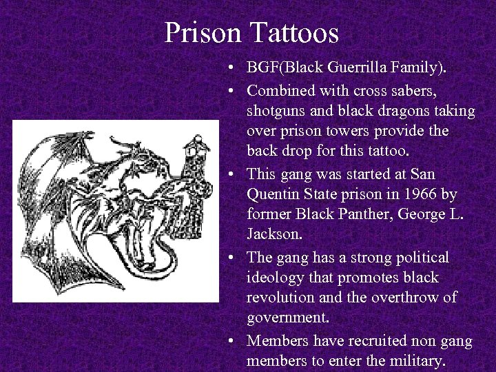 Prison Tattoos • BGF(Black Guerrilla Family). • Combined with cross sabers, shotguns and black