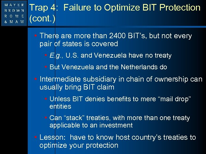 Trap 4: Failure to Optimize BIT Protection (cont. ) • There are more than