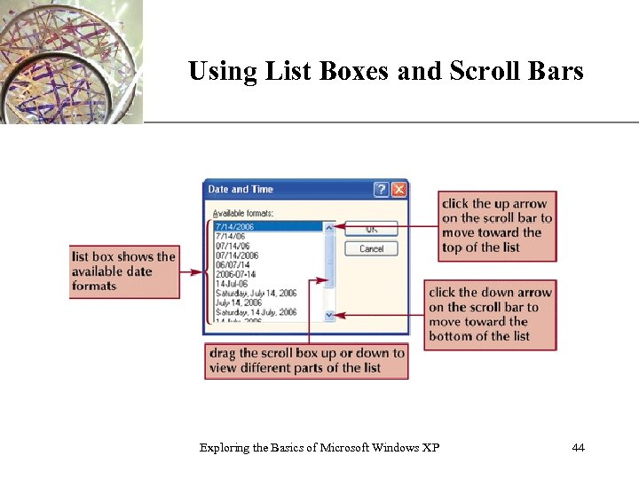 XP Using List Boxes and Scroll Bars Exploring the Basics of Microsoft Windows XP