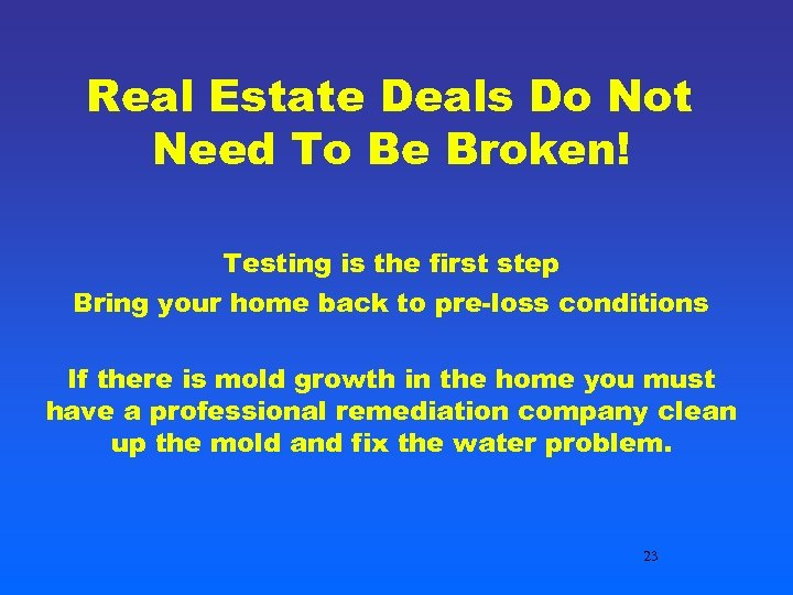 Real Estate Deals Do Not Need To Be Broken! Testing is the first step