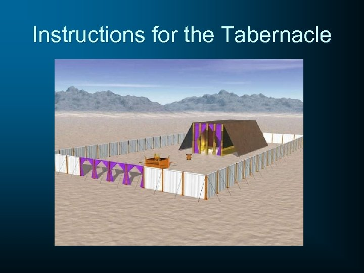 Instructions for the Tabernacle