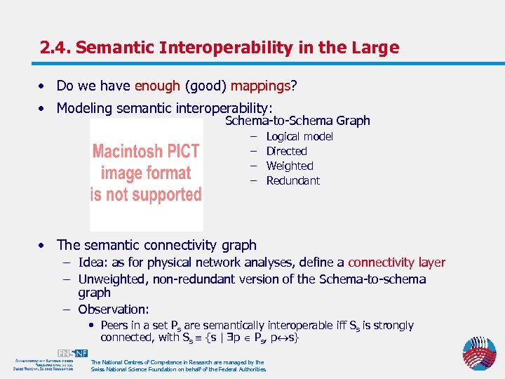 2. 4. Semantic Interoperability in the Large • Do we have enough (good) mappings?