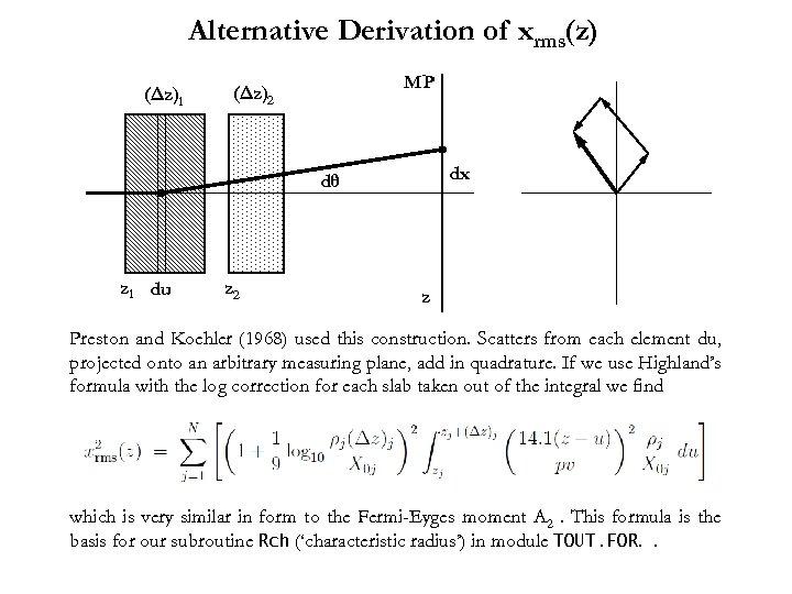 Alternative Derivation of xrms(z) (Δz)1 MP (Δz)2 dx dθ z 1 du z 2