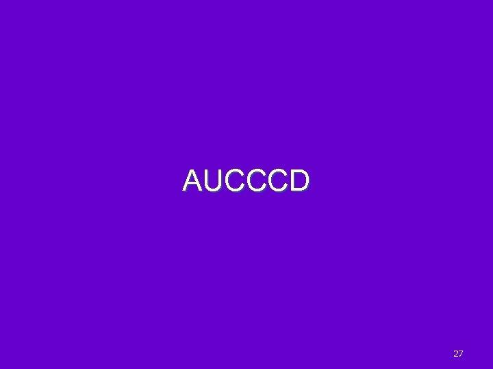 AUCCCD 27