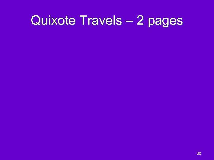 Quixote Travels – 2 pages 30