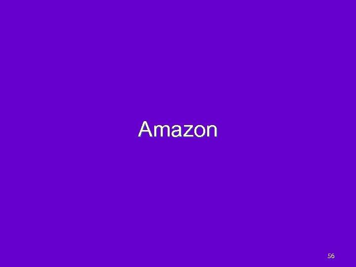 Amazon 56