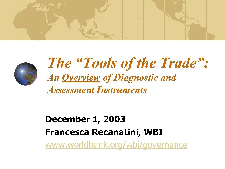 """The """"Tools of the Trade"""": An Overview of Diagnostic and Assessment Instruments December 1,"""