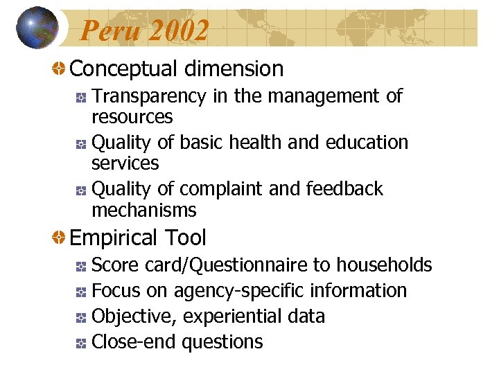 Peru 2002 Conceptual dimension Transparency in the management of resources Quality of basic health