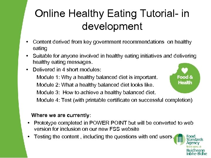 Online Healthy Eating Tutorial- in development • Content derived from key government recommendations on