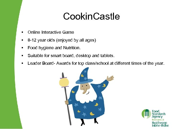 Cookin. Castle § Online Interactive Game § 8 -12 year olds (enjoyed by all