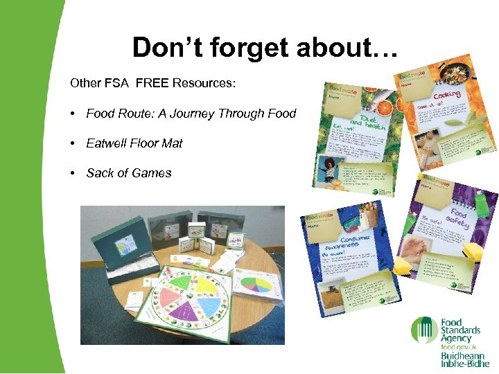 Don't forget about… Other FSA FREE Resources: • Food Route: A Journey Through Food