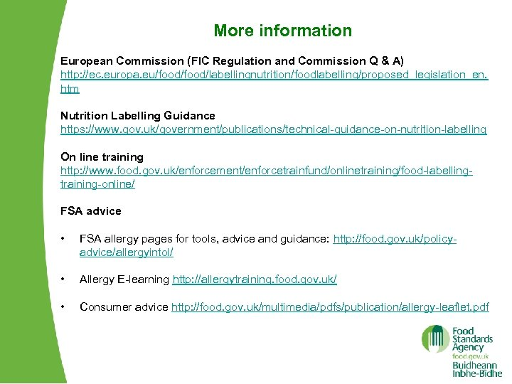 More information European Commission (FIC Regulation and Commission Q & A) http: //ec. europa.