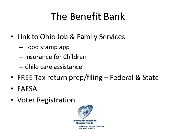 The Benefit Bank • Link to Ohio Job & Family Services – Food stamp