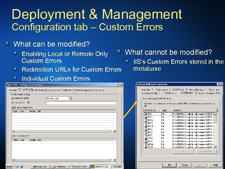 Deployment & Management Configuration tab – Custom Errors What can be modified? Enabling Local