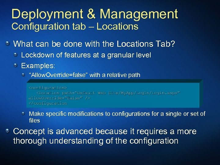 Deployment & Management Configuration tab – Locations What can be done with the Locations
