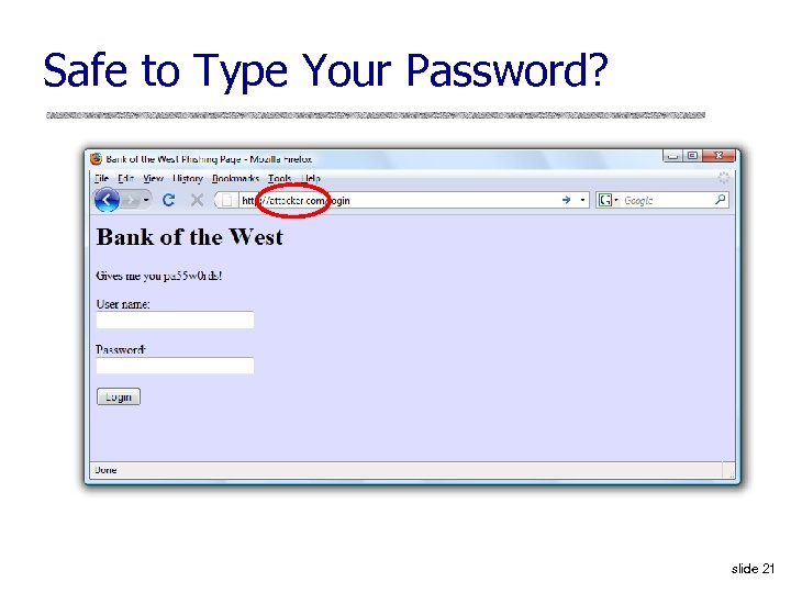 Safe to Type Your Password? slide 21