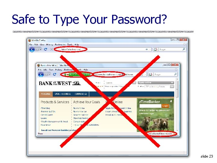 Safe to Type Your Password? slide 23