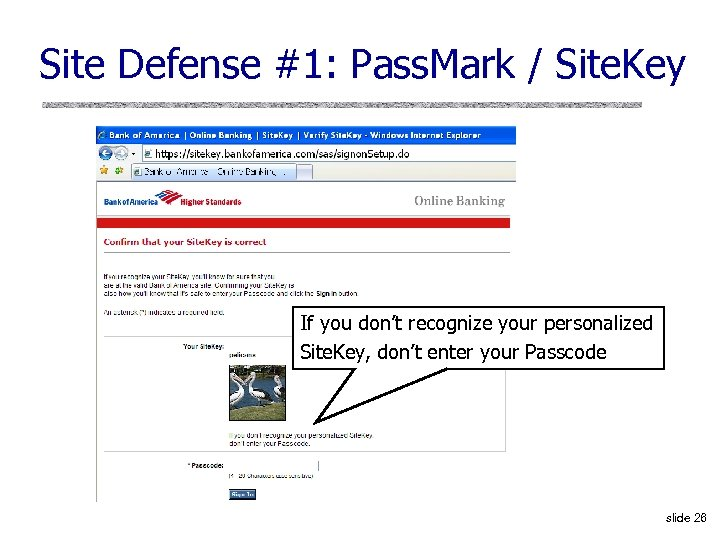 Site Defense #1: Pass. Mark / Site. Key If you don't recognize your personalized