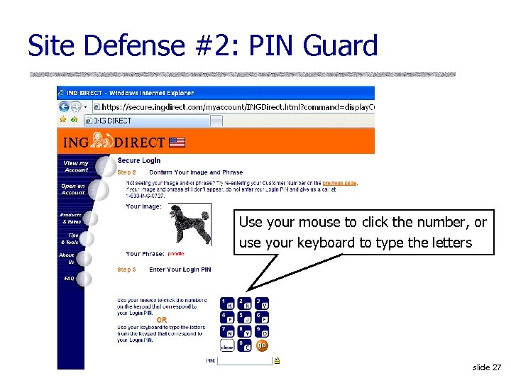 Site Defense #2: PIN Guard Use your mouse to click the number, or use