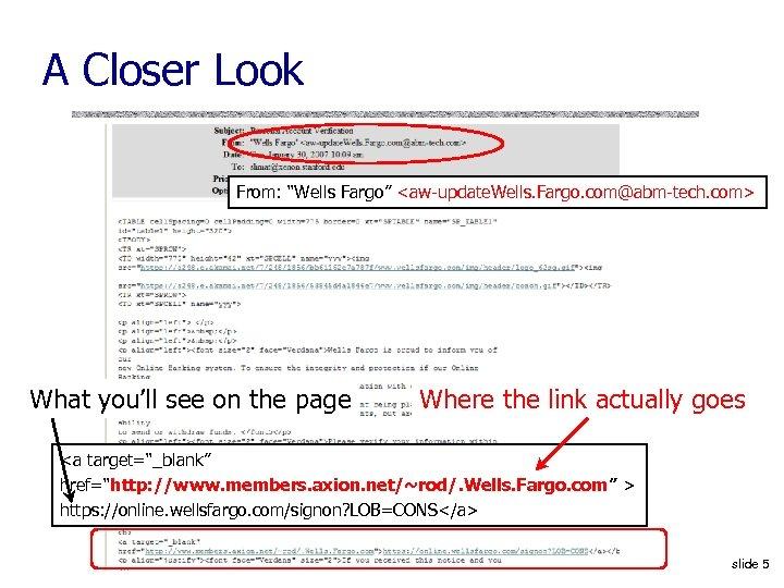 """A Closer Look From: """"Wells Fargo"""" <aw-update. Wells. Fargo. com@abm-tech. com> What you'll see"""