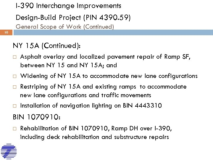 I-390 Interchange Improvements Design-Build Project (PIN 4390. 59) General Scope of Work (Continued) 10