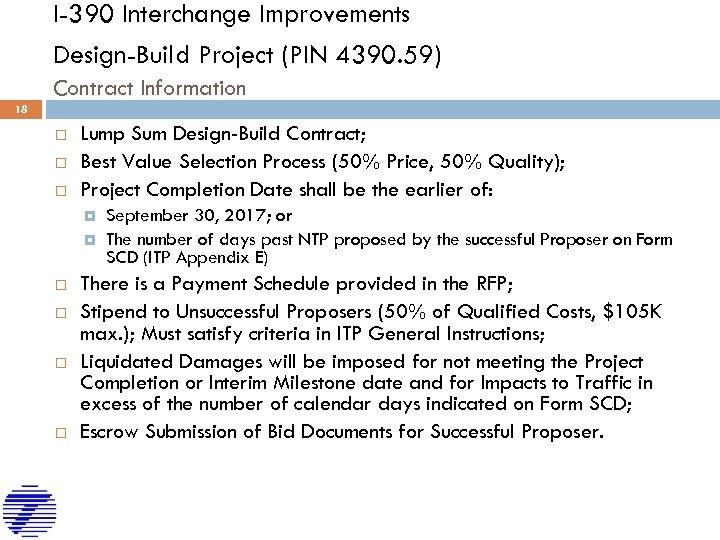 I-390 Interchange Improvements Design-Build Project (PIN 4390. 59) Contract Information 18 Lump Sum Design-Build