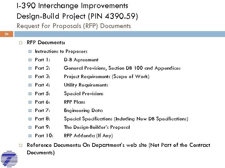 I-390 Interchange Improvements Design-Build Project (PIN 4390. 59) Request for Proposals (RFP) Documents 24
