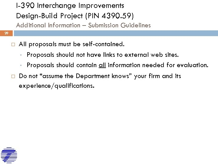 I-390 Interchange Improvements Design-Build Project (PIN 4390. 59) Additional Information – Submission Guidelines 29
