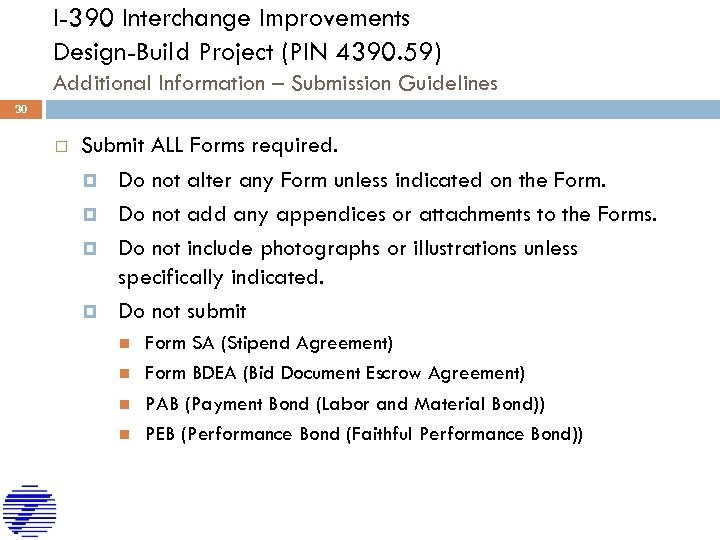 I-390 Interchange Improvements Design-Build Project (PIN 4390. 59) Additional Information – Submission Guidelines 30