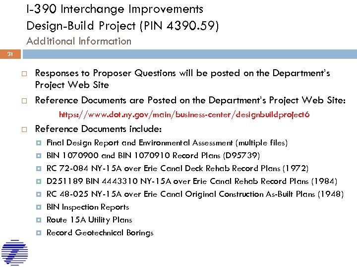 I-390 Interchange Improvements Design-Build Project (PIN 4390. 59) Additional Information 31 Responses to Proposer