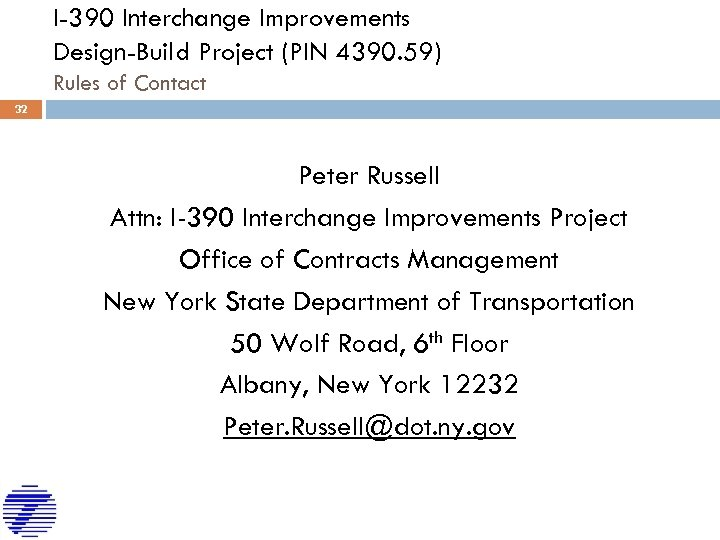 I-390 Interchange Improvements Design-Build Project (PIN 4390. 59) Rules of Contact 32 Peter Russell