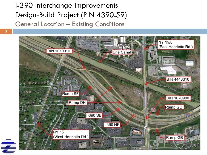 I-390 Interchange Improvements Design-Build Project (PIN 4390. 59) General Location – Existing Conditions 5