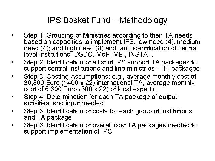 IPS Basket Fund – Methodology • • • Step 1: Grouping of Ministries according